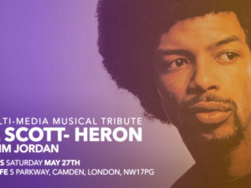 Kim Jordan – Tribute to Gil Scott-Heron
